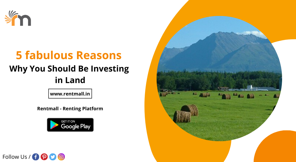 5 fabulous reasons why you should be investing in land